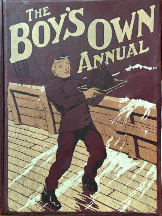 THE BOY'S OWN ANNUAL Vol. Vol 47. 1924-25