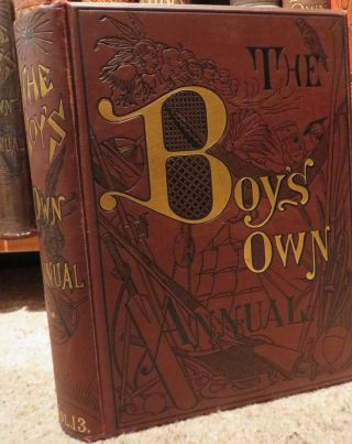 THE BOY'S OWN ANNUAL. Vol XIII. 1890-91.