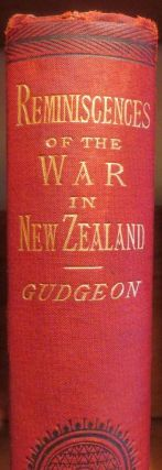 Reminiscences of the War in New Zealand
