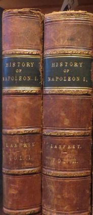The History of Napoleon the First. P. LANFREY