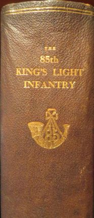 85th King's Light Infantry. C. R. B. Barrett