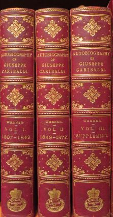 Autobiography of Giuseppe Garibaldi Authorized Translation by A. Werner.