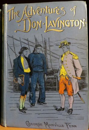 The Adventures of Don Lavington. George Manville FENN