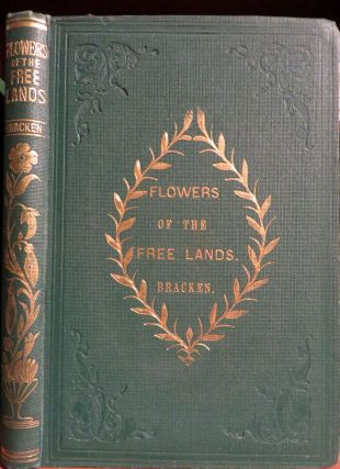 Flowers of the free Lands. Thomas BRACKEN