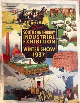 Canterbury. Second South Canterbury Industrial Exhibition and Winter Show 1937 Souvenir Catalogue