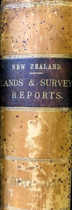 Reports of Department of Lands and Survey, New Zealand. A. Barron