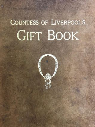 Countess of Liverpool's Gift Book of Art and Literature. Annette Liverpool
