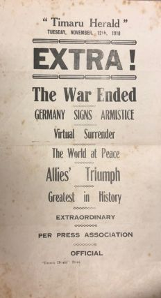 Timaru Herald Broadsheet WWI: EXTRA! The War Ended. Germnay Signs Armistice. Timaru Herald