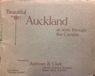 Beautiful Auckland as seen through the Camera. Andrews, Clark