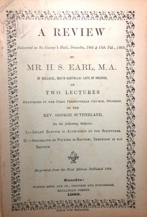 A Review on Two Lectures (on Baptism). H. S. Earl