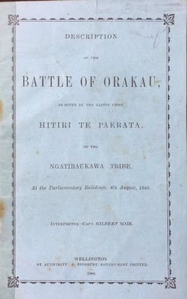 Description of the Battle of Orakau. Hitir Te Paerata