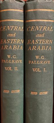 Narrative of a Year's Journey through Central and Eastern Arabia. W. G. Palgrave