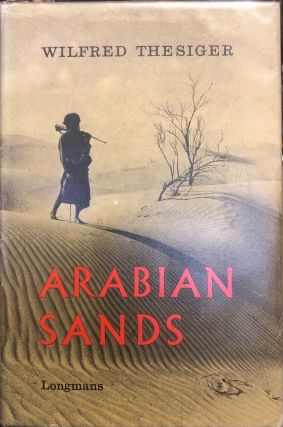 Arabian Sands. Wilfred THESIGER
