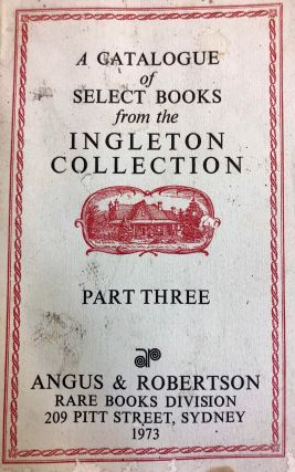 A Catalogue of Select Books from the Ingelton Collection. Part 3