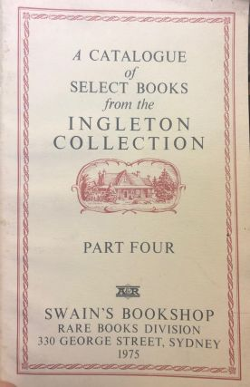 A Catalogue of Select Books from the Ingelton Collection. Part 4