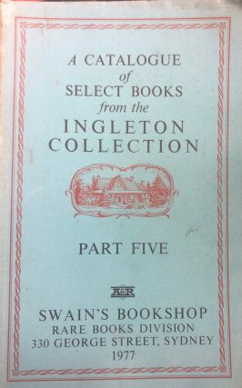 A Catalogue of Select Books from the Ingelton Collection. Part 5