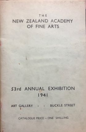 The New Zealand Academy of Fine Arts 53rd Annual Exhibition