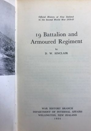 19 Battalion and Armoured Regiment (Official History of New Zealand in the Second World War...