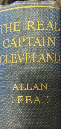 The Real Captain Cleveland. Allan Fea