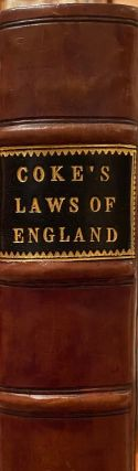 The Second Part Of The Institutes Of The Lawes Of England Containing The Exposition Of Many Ancient And Other Statutes.